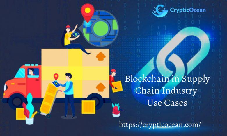 Blockchain in Supply Chain Industry