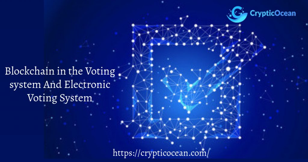 Blockchain in the Voting system
