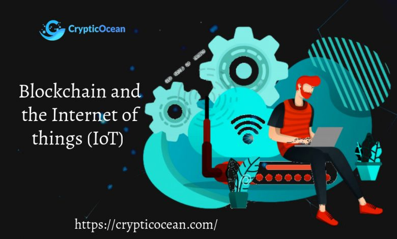 Blockchain and the Internet of things (IoT)