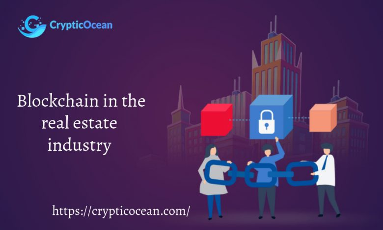 Blockchain in the real estate industry