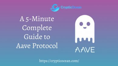 Photo of A 5-Minute Complete Guide to Aave Protocol