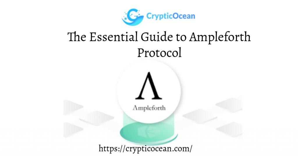 Ampleforth Protocol