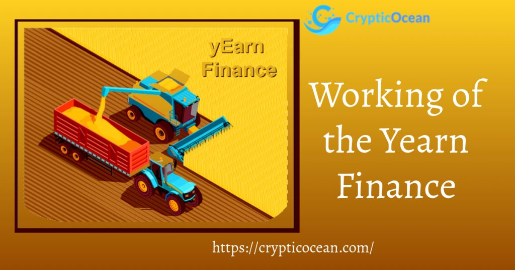 Working of the Yearn Finance