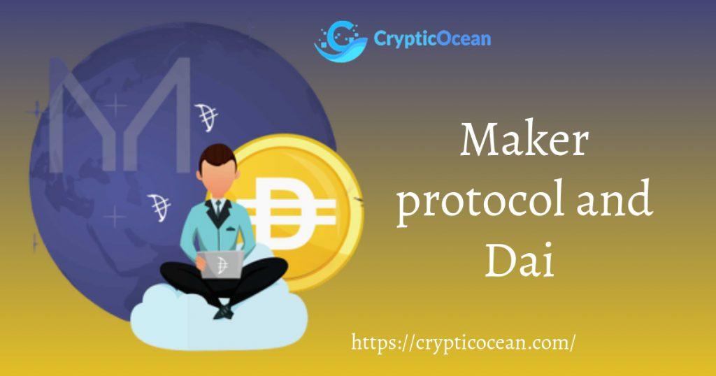 Maker protocol and Dai