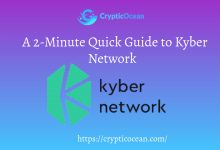 Photo of A 2-Minute Quick Guide to Kyber Network